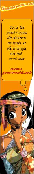Geneworld.net - generiques de mangas