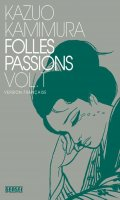 Folles passions T.1