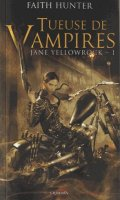 Tueuse de vampires - Jane yellowrock T.1