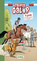 Triple galop - le guide