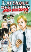 L'attaque des titans - junior high school T.3