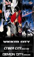 Demon City Shinjuku - Wicked City - Cyber City Oedo 808
