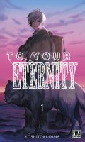 To your eternity T.1