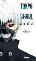 Tokyo ghoul - anime