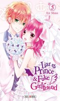 Liar prince & fake girlfriend T.5