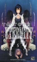 To your eternity T.5