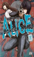 Alice on border road T.5