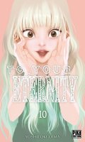 To your eternity T.10